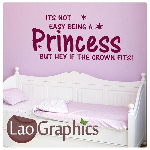 Not Easy Being a Princess Quote Girls Quote Wall Stickers Home Decor Art Decals-LaoGraphics