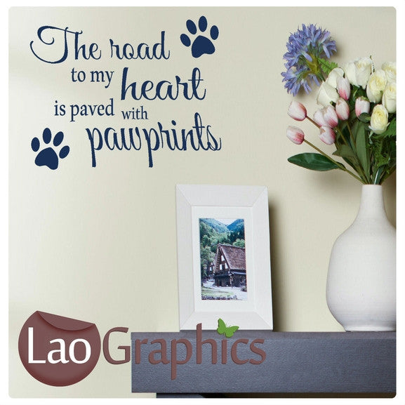 Paw Prints Heart Quote Canine Puppy Dog Lovers Wall Stickers Home Decor Art Decals-LaoGraphics