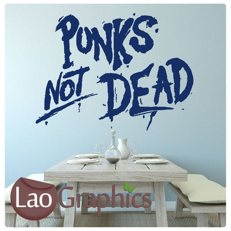 Punk's Not Dead Quote Culture Wall Stickers Home Decor Art Decals-LaoGraphics