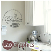 Relaxation is Who You Are Kitchen Quote Wall Stickers Home Decor Art Decals-LaoGraphics