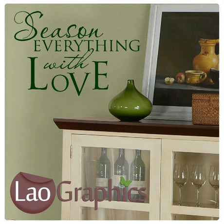 Season Everything With Love Kitchen Quote Wall Stickers Home Decor Art Decals-LaoGraphics
