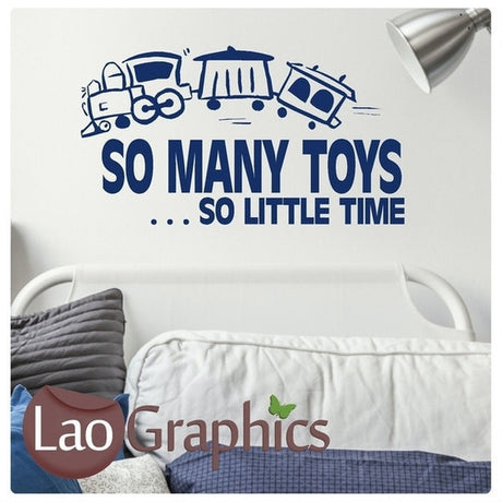 So Many Toys, So Little Time Boys Bedroom Quote Wall Stickers Home Decor Art Decals-LaoGraphics