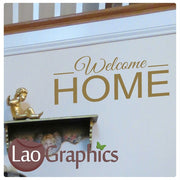 Welcome Home Quote Quote Wall Stickers Home Decor Art Decals-LaoGraphics