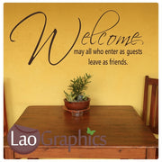 Welcome May All Who Enter.. Quote Wall Stickers Home Decor Art Decals-LaoGraphics