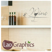 Wine! Kitchen Quote Large Kitchen Wall Stickers Home Decor Art Decals-LaoGraphics