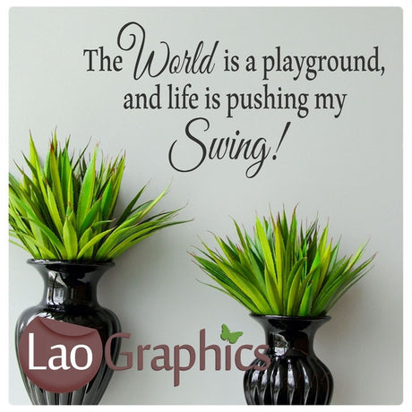World is a Playground Bargain Quote Home Decor Art Decals-LaoGraphics