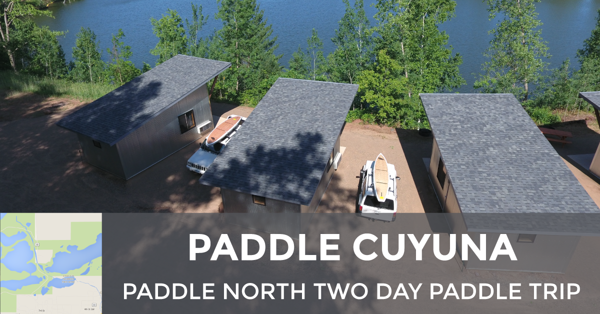 Paddle North Two Day Trip at Cuyuna