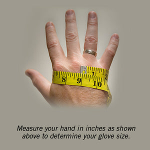 Measure around your hand at the knuckles to get the best fit