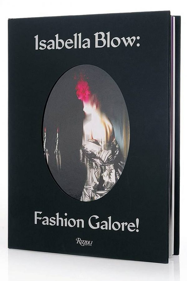 Isabella Blow - Fashion Galore! (Hardcover)