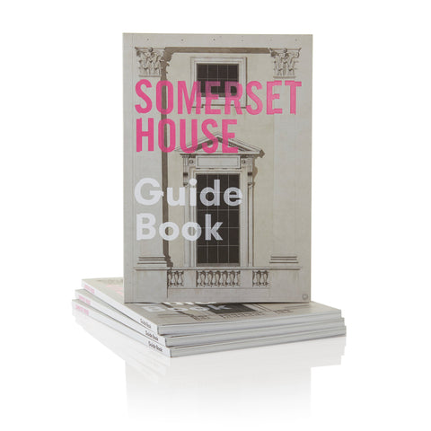 Somerset House Guide Book