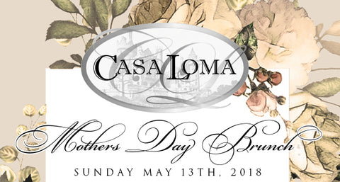 Poppys Collection Casa Loma Mother's Day Brunch