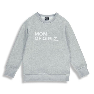 Mom of Girlz Sweat