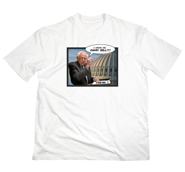 Bernie Damn Bill T-Shirt