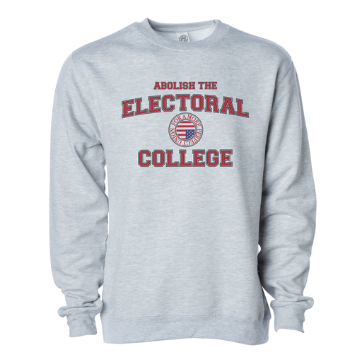 Abolish The Electoral College Crewneck