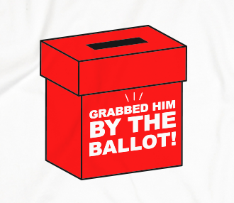 Grabbed Him by the Ballot T-Shirt