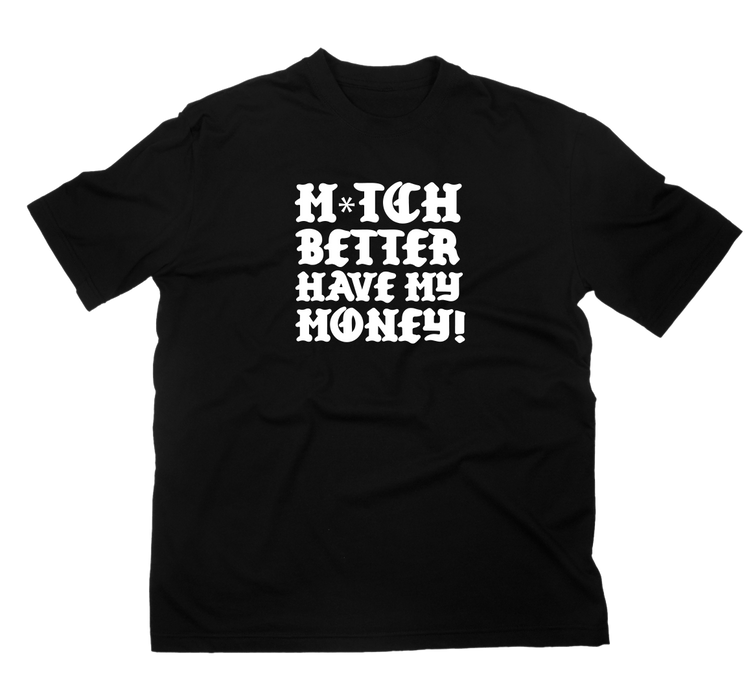 Mitch Better T-Shirt