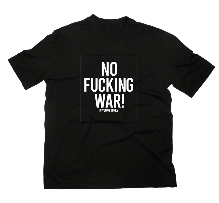 No Fucking War T-Shirt