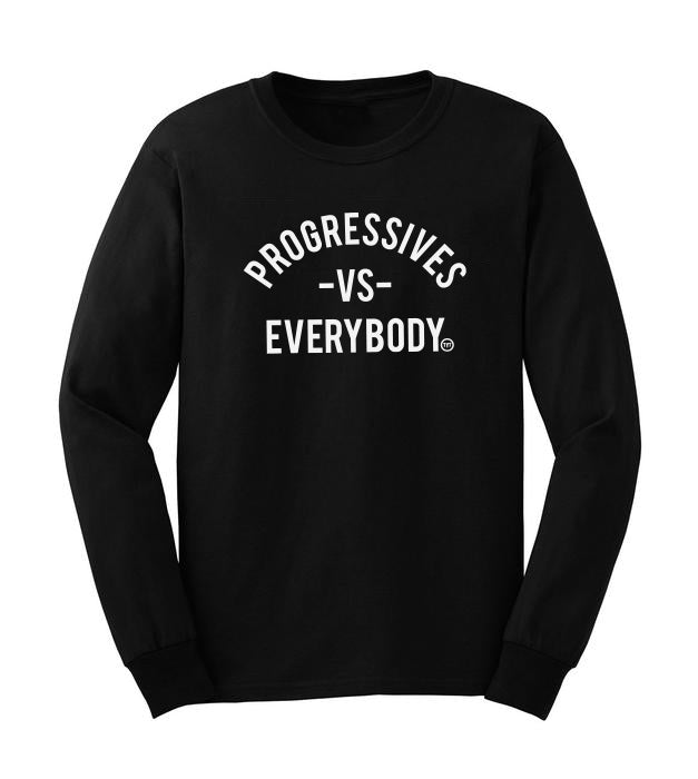 Progressives VS Everybody Long Sleeve Tee