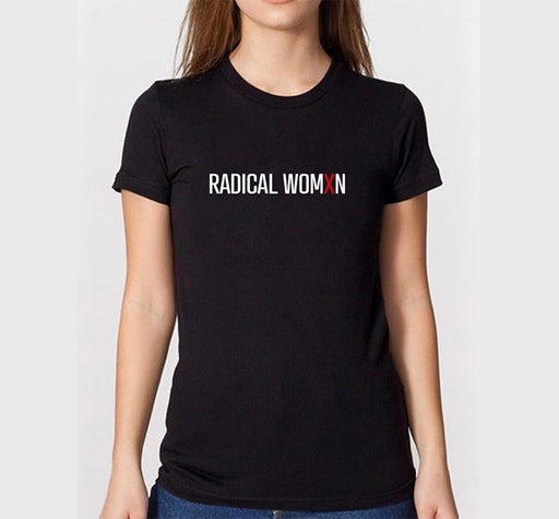Radical Womxn Slim Cut T-Shirt