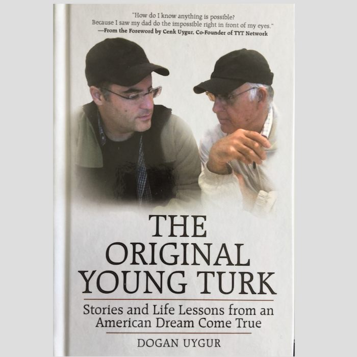 The Original Young Turk: Stories and Life Lessons from an American Dream Come True