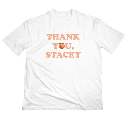 Thank You, Stacey T-Shirt