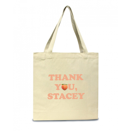 Thank You Stacey Tote