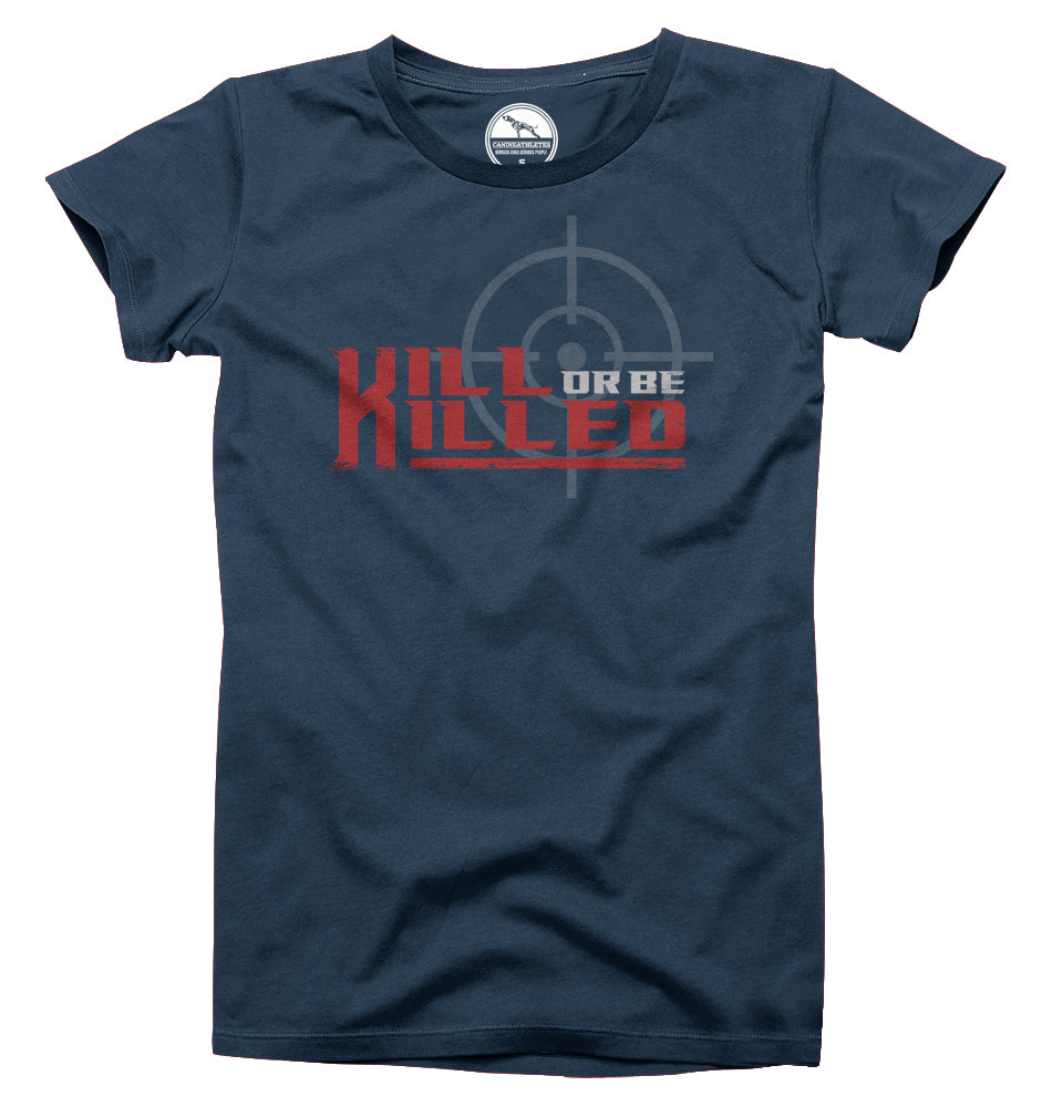 Canine Athletes kill or be killed shirt