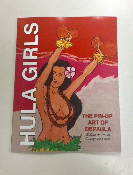 Hula Girls Art Book The Pin-up Art of DePaula
