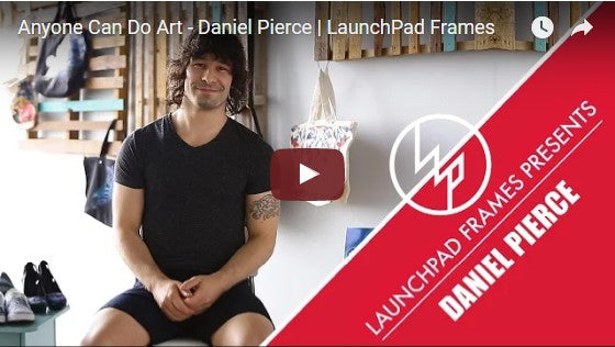 LaunchPad Frames - Anyone Can Do Art