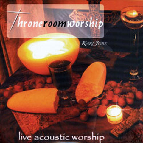Kari Jobe Throne Room Worship