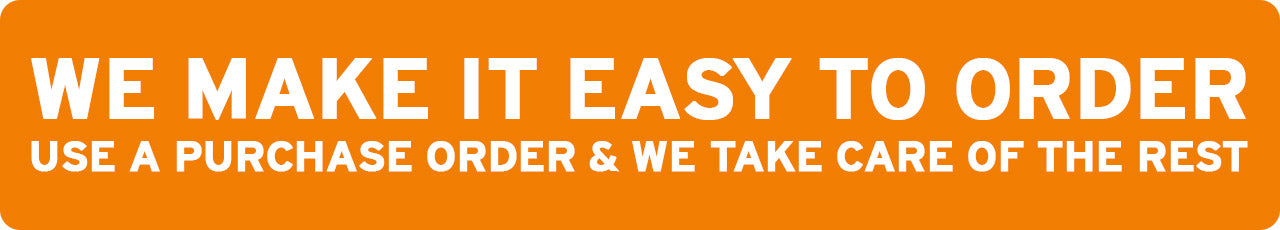 We make ordering easy - pay with a purchase order and we take care of the rest.