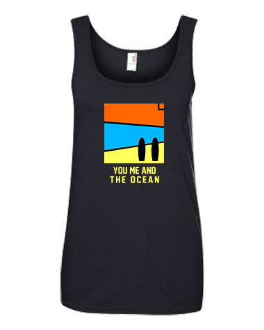 You Me and the Ocean Tank Top - 100% pre-shrunk ringspun cotton