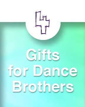 Dance Gift Guide: Great Gifts for Dance Brothers