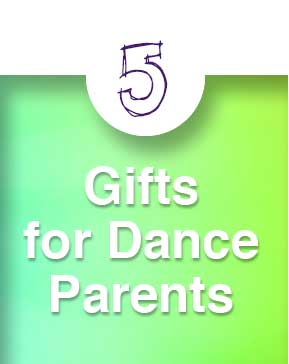 Dance Gift Guide: Gifts for Dance Moms and Dads