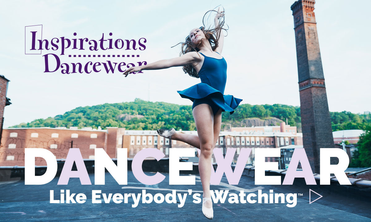 Inspirations Dancewear Canada - Dancewear Like Everybody's Watching