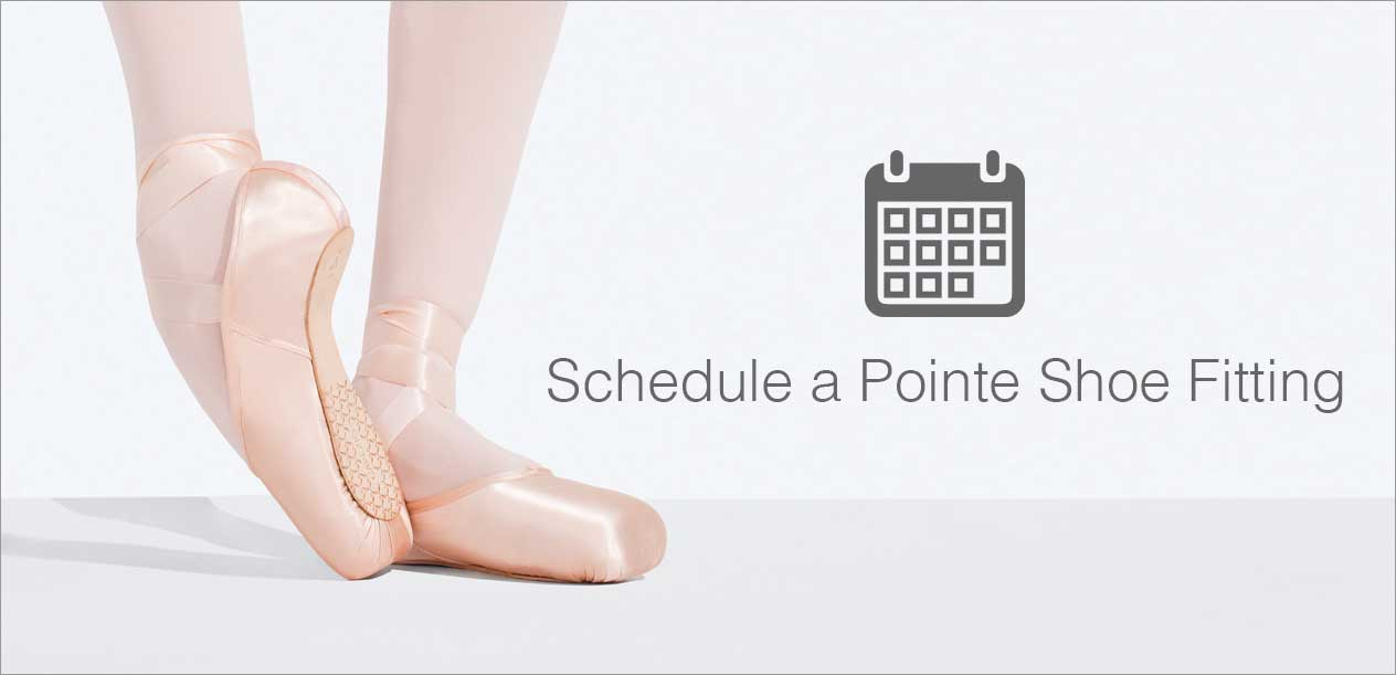 Schedule a pointe Shoe Fitting.