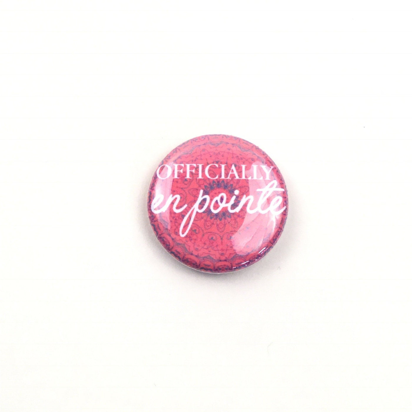 Offically En Pointe Button - Tapestry