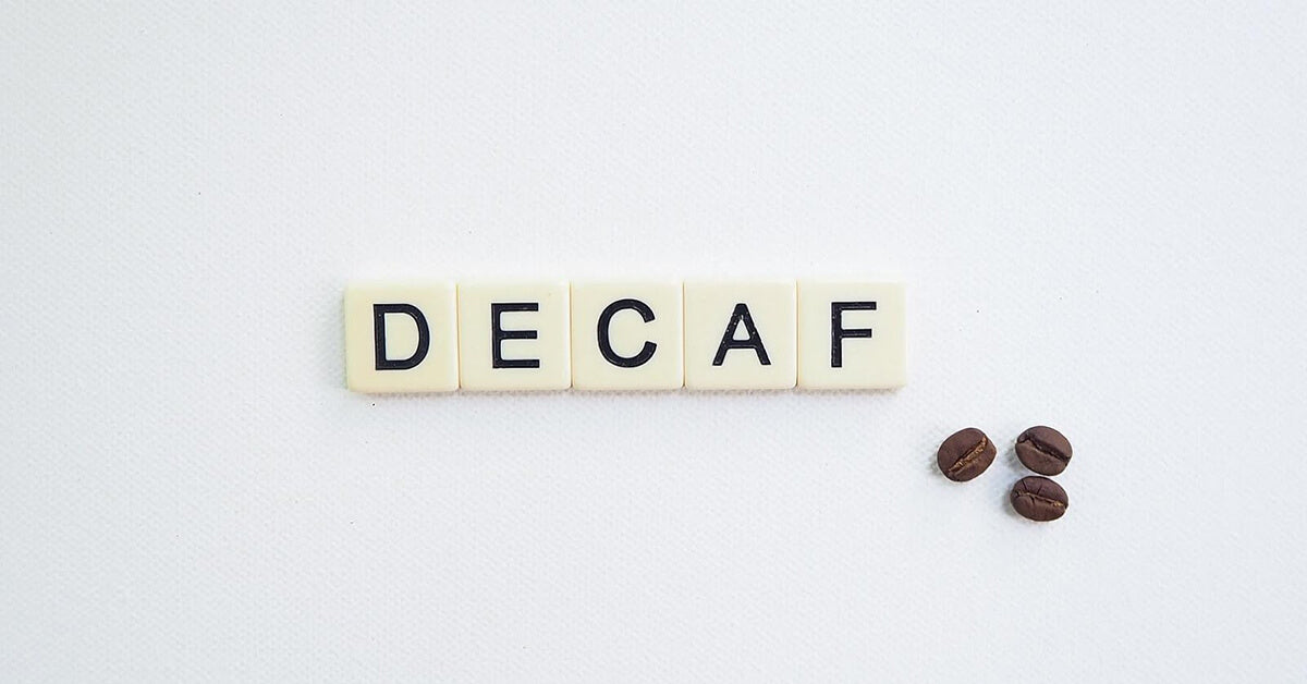 Why Drink Decaf Coffee