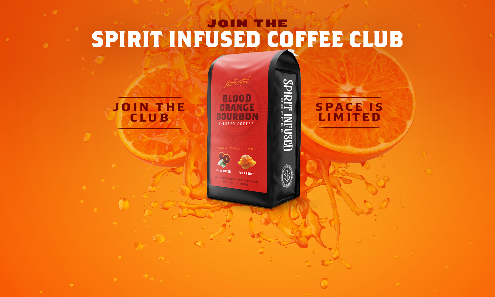 Join the Spirit Infused Coffee Club.