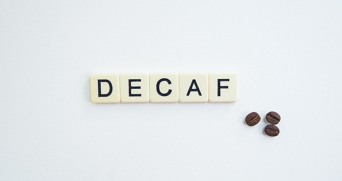 Letters spelling decaf