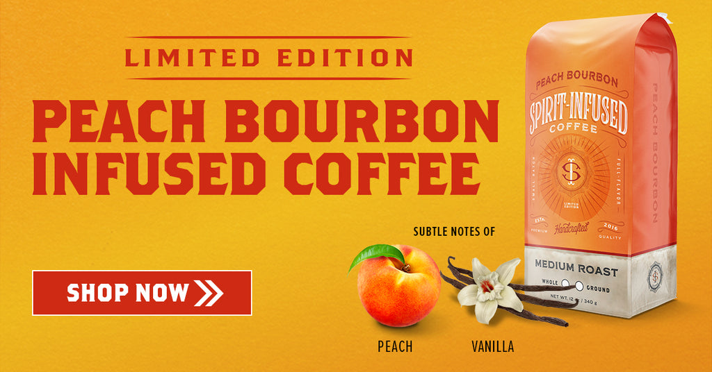 Pick up a bag of the limited edition Peach Bourbon Infused Coffee.