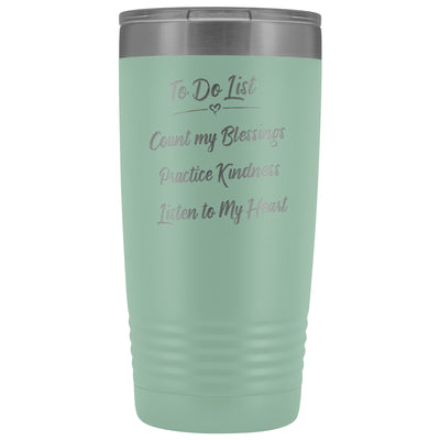 To Do List • 20oz Insulated Coffee Tumbler Tumblers teelaunch Teal