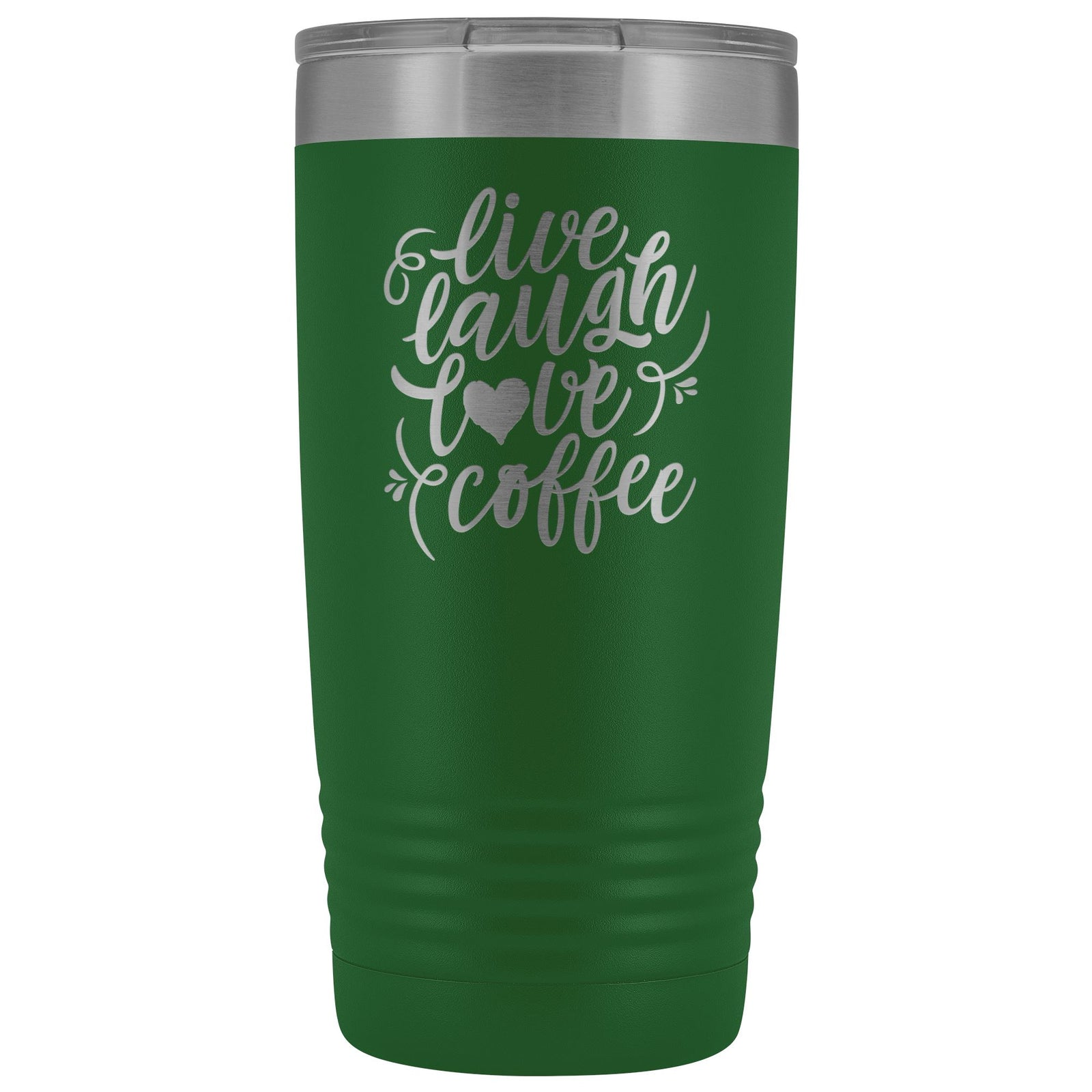 Live, Laugh, Love, Coffee • 15oz Insulated Coffee Tumbler Tumblers teelaunch Green