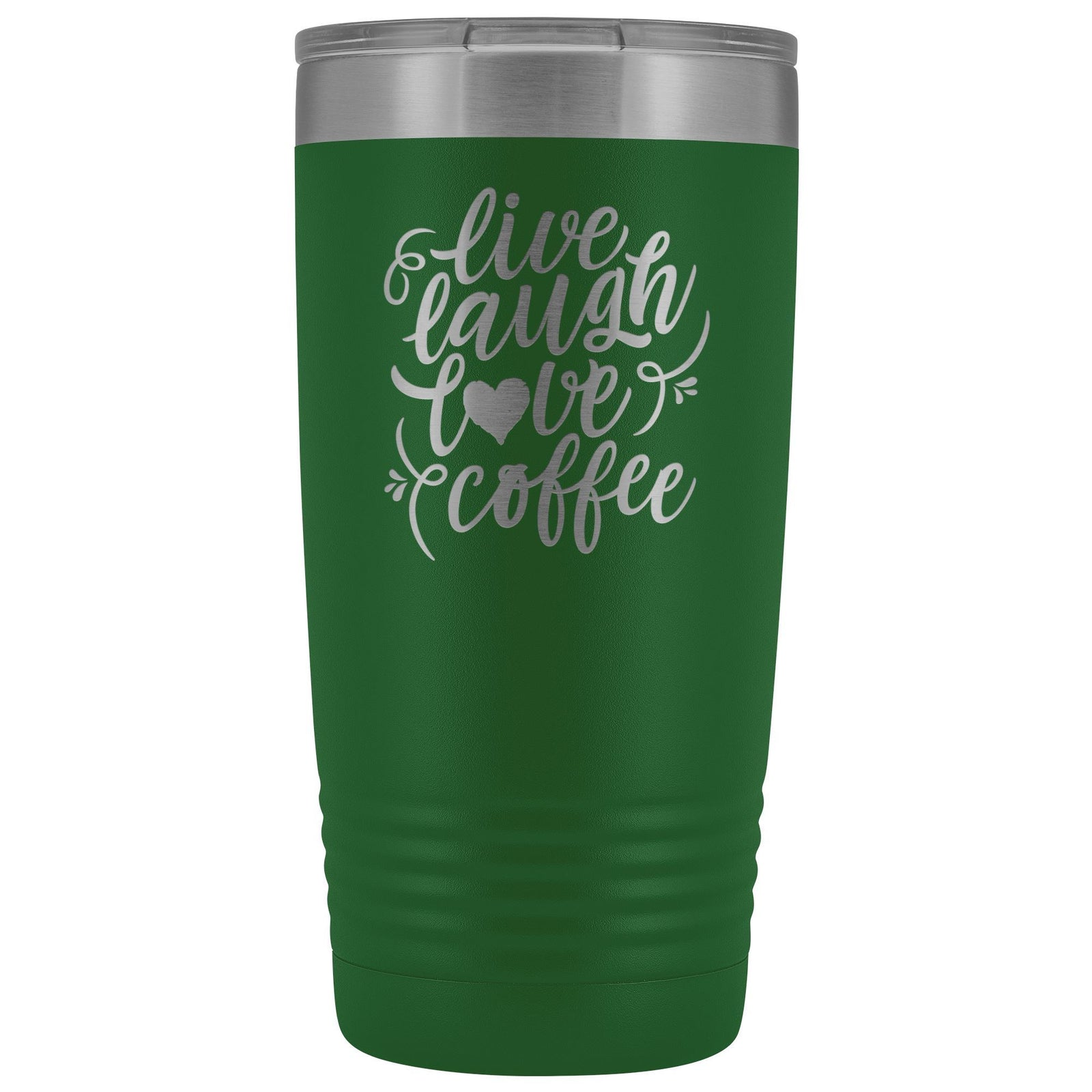 Live, Laugh, Love, 20oz Insulated Coffee Tumbler Tumblers teelaunch Green