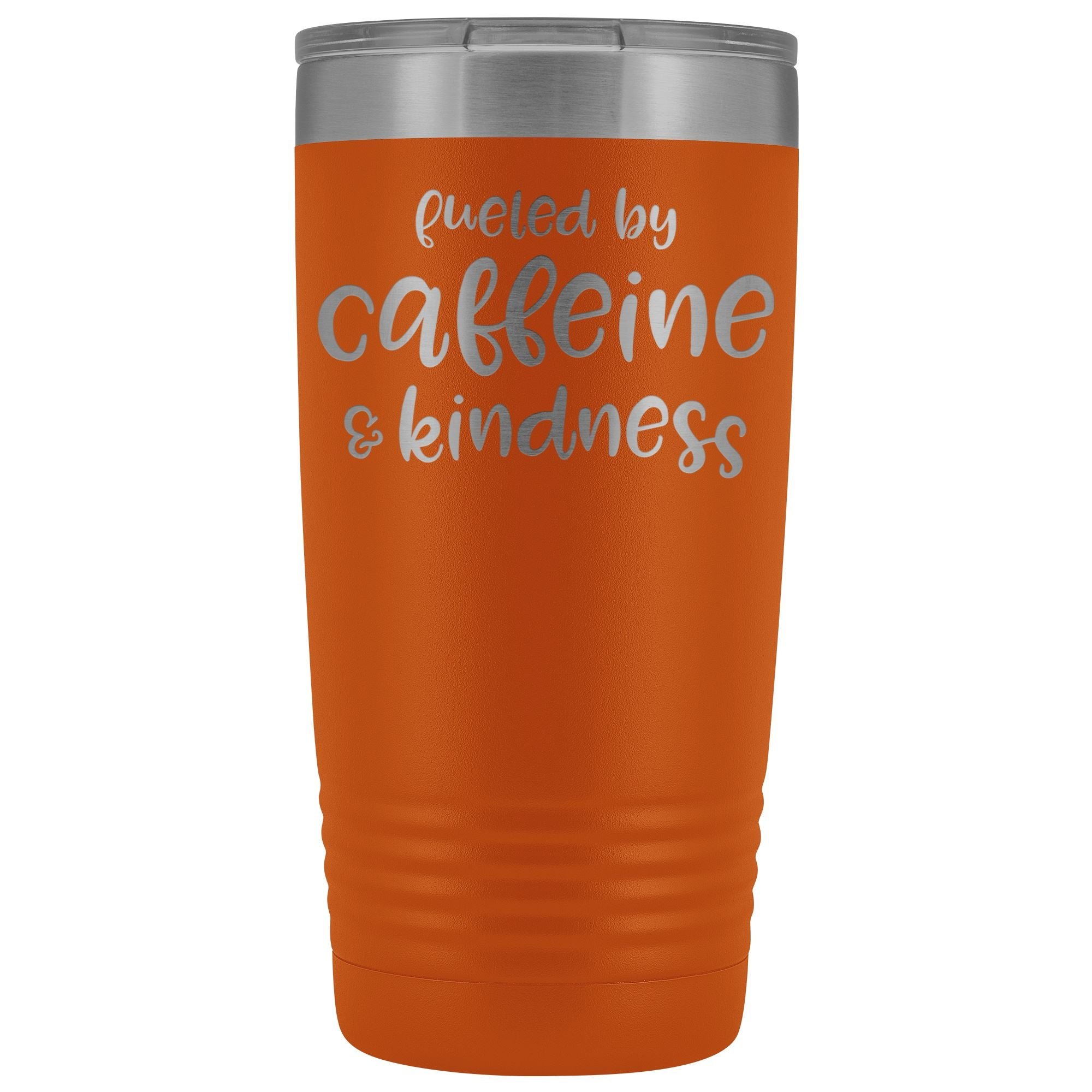 Fueled by Caffeine & Kindness, 20oz Insulated Coffee Tumbler, coffee mug, travel mug, coffee lover