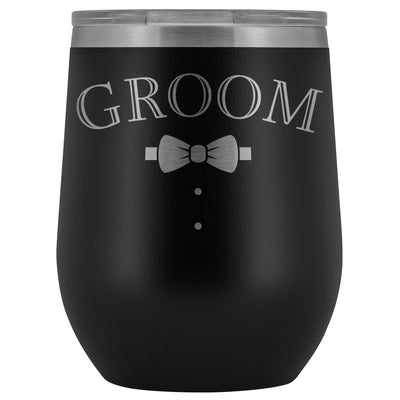 For The Groom • Engraved 12oz. Wine Tumbler Wine Tumbler teelaunch Black