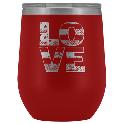 Patriotic Love • Engraved 12oz. Wine Tumbler Wine Tumbler teelaunch Red