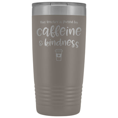 This Teacher is Fueled by Caffeine & Kindness • 20oz Insulated Coffee Tumbler Tumblers teelaunch Pewter