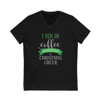 I Run on Coffee, Kindness & Christmas Cheer • Women's V-neck Tee V-neck Printify Black XS