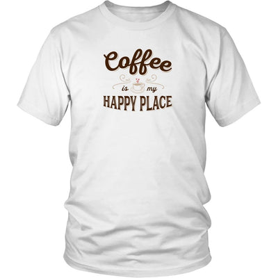 Coffee Is My Happy Place • Women's Tees T-shirt teelaunch Unisex Tee White S